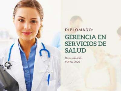DIPLOMADO: GERENCIA EN SERVICIOS DE SALUD