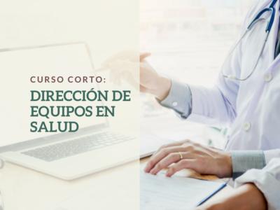 CURSO: DIRECCIÓN DE EQUIPOS EN SALUD